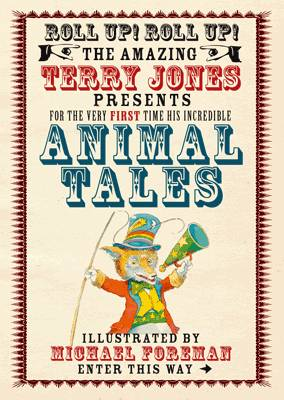 Animal Tales (The Fantastic World of Terry Jones) by Terry Jones