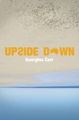 Upside Down by Georgina Carr