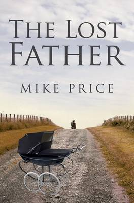 The Lost Father by Mike Price