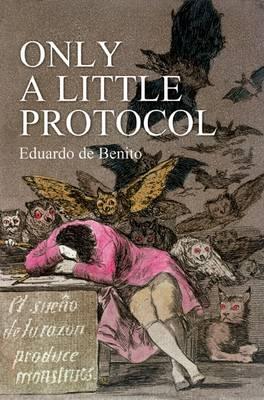 Only a Little Protocol by Eduardo De Benito