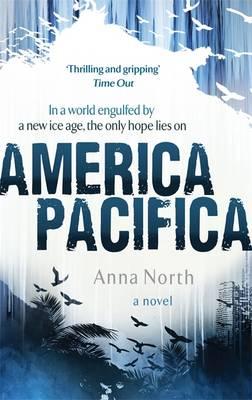America Pacifica by Anna North