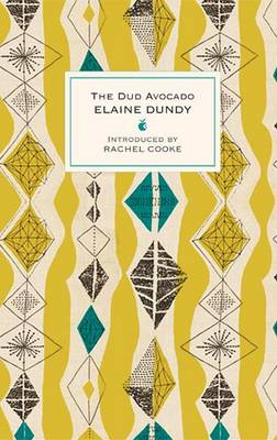 The Dud Avocado by Elaine Dundy, Rachel Cooke