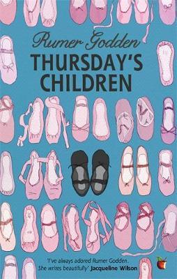 Thursday's Children A Virago Modern Classic by Rumer Godden