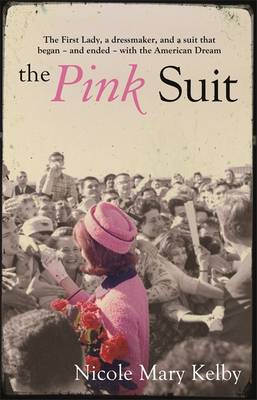 The Pink Suit by Nicole Mary Kelby