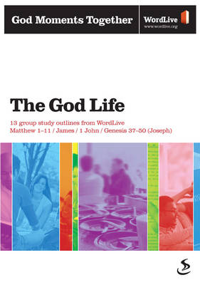 The God Life by Scripture Union