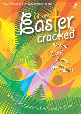 More Easter Cracked by Scripture Union Publishing