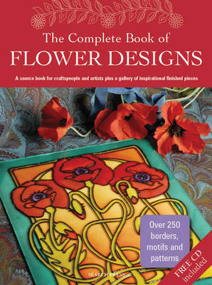 The Complete Book of Flower Designs by Judy Balchin