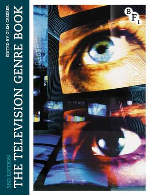The Television Genre Book by Glen Creeber