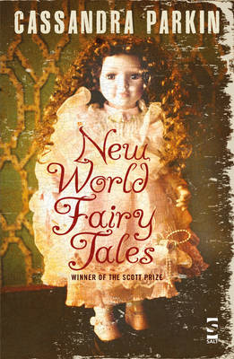 New World Fairy Tales by Cassandra Parkin