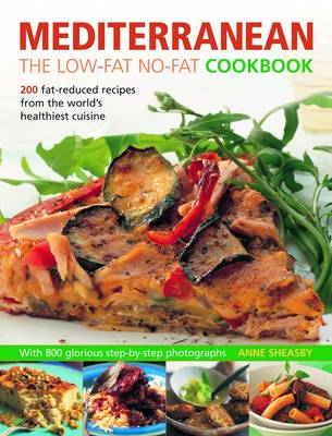 Mediterranean The Low Fat No Fat Cookbook by Anne Sheasby