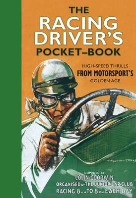 The Racing Driver's Pocket-Book by Colin Goodwin