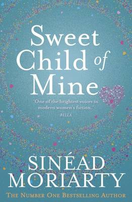 This Child of Mine by Sinead Moriarty