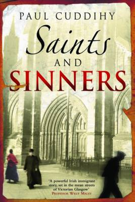 Saints and Sinners by Paul Cuddihy
