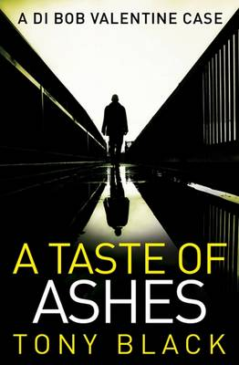 A Taste of Ashes by Tony Black