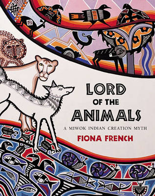 Lord of the Animals by Fiona French