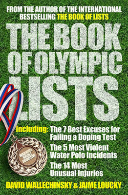The Book of Olympic Lists by David Wallechinsky, Jamie Loucky