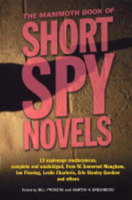 The Mammoth Book of Short Spy Novels by Bill Pronzini