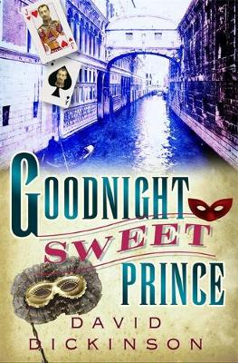 Goodnight Sweet Prince by David Dickinson
