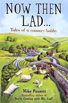 Now Then Lad... by Mike Pannett
