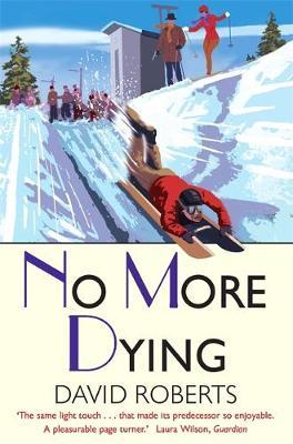 No More Dying by David Roberts