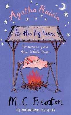 Agatha Raisin : As the Pig Turns by M. C. Beaton