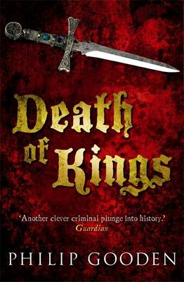 Death of Kings by Philip Gooden