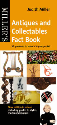 Miller's Pocket Antiques and Collectables Fact Book All You Need to Know - In Your Pocket by Judith Miller