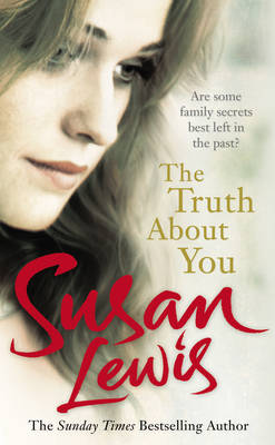 Truth About You by Susan Lewis