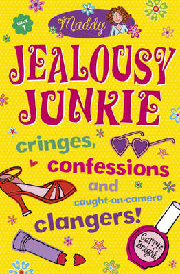 Jealousy Junkie by Carrie Bright