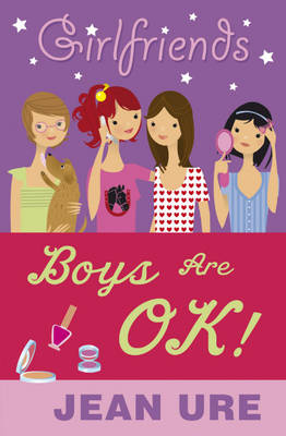 Boys are OK! by Jean Ure