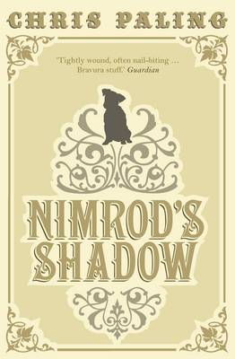Nimrod's Shadow by Chris Paling