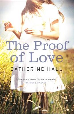 The Proof of Love by Catherine Hall
