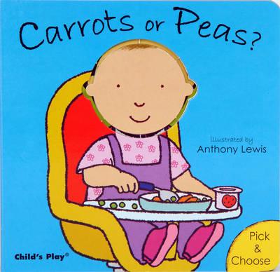 Carrots or Peas? by Anna Nilsen, Anna Nilsen