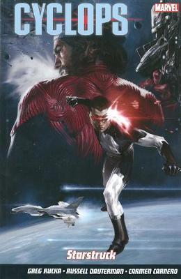 Cyclops Starstruck by Greg Rucka