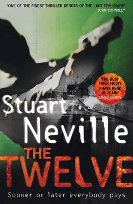 The Twelve by Stuart Neville