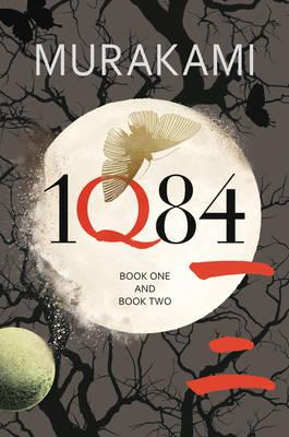 1Q84 Books 1 and 2 by Haruki Murakami