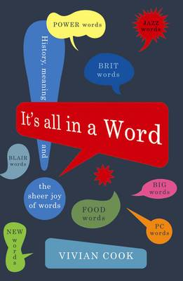 It's All in a Word by Vivian J. Cook