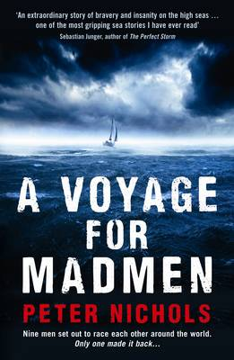 A Voyage for Madmen by Peter Nichols