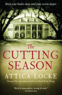 The Cutting Season by Attica Locke