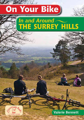On Your Bike in the Surrey Hills by Valerie Bennett