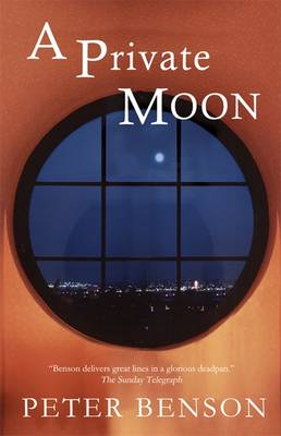 A Private Moon by Peter Benson
