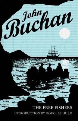 The Free Fishers by John Buchan