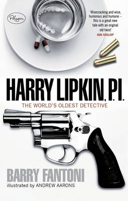 Harry Lipkin, Private Eye: The Oldest Detective in the World by Barry Fantoni