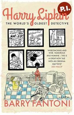 Harry Lipkin, P.I. The World's Oldest Detective by Barry Fantoni