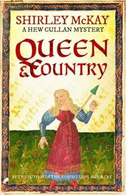 Queen & Country A Hew Cullan Mystery by Shirley McKay