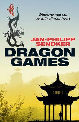 Dragon Games by Jan-Philipp Sendker