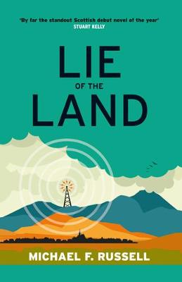 Lie of the Land by Michael F. Russell