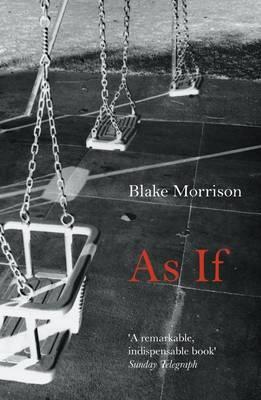 As If by Blake Morrison