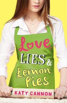 Love, Lies and Lemon Pies by Katy Cannon