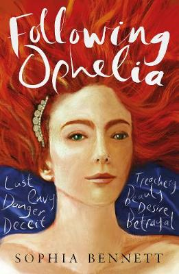Cover for Following Ophelia by Sophia Bennett